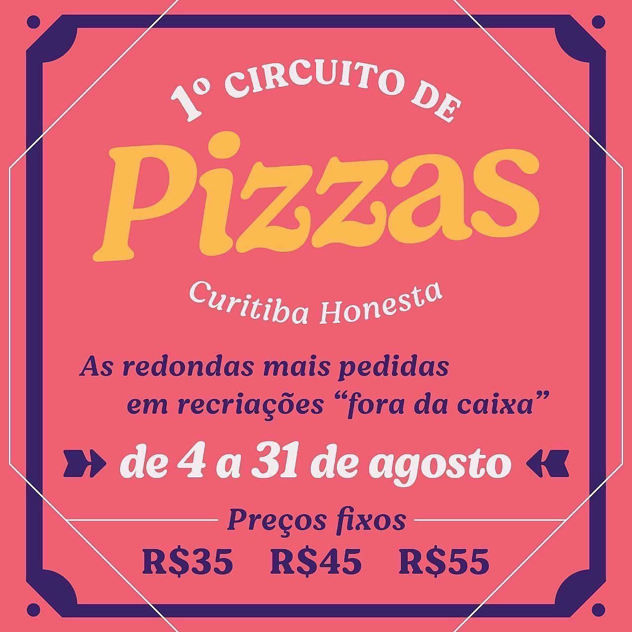 1° Circuito de Pizza Curitiba Honesta