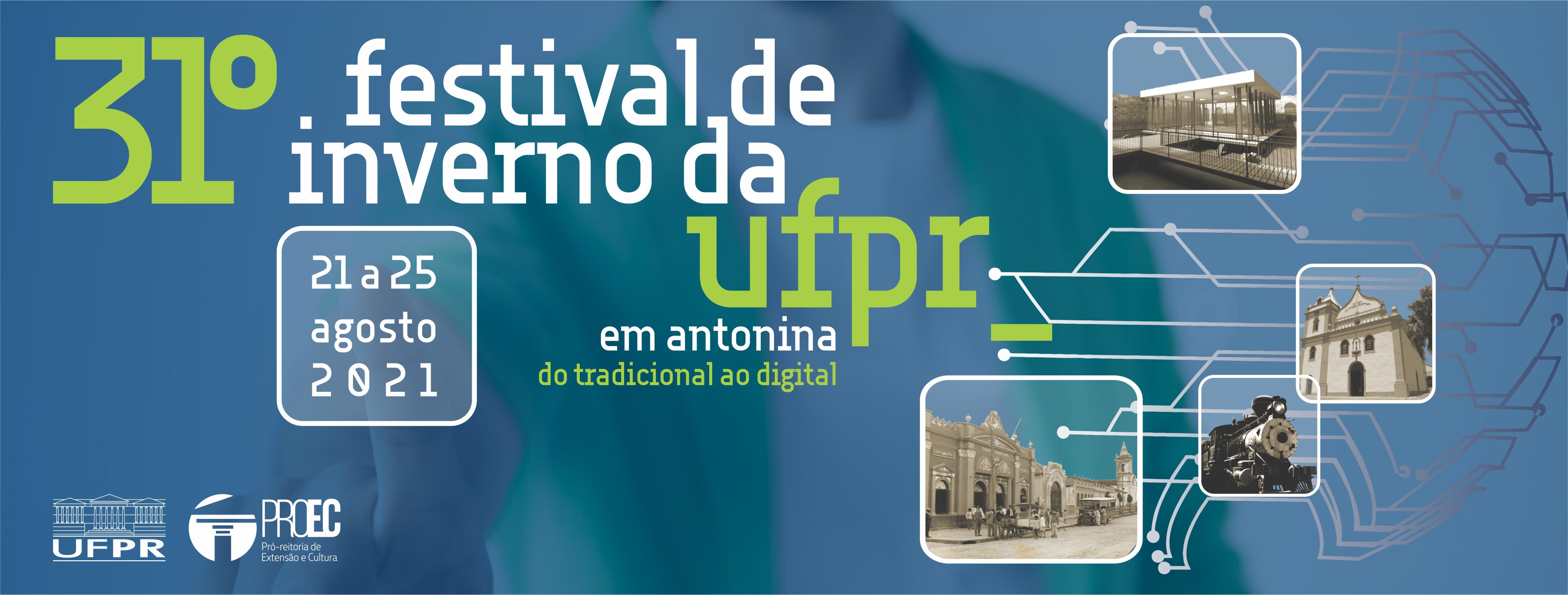 31º Festival de Inverno da Universidade Federal do Paraná acontecerá entre 21 e 25 de agosto, em formato virtual