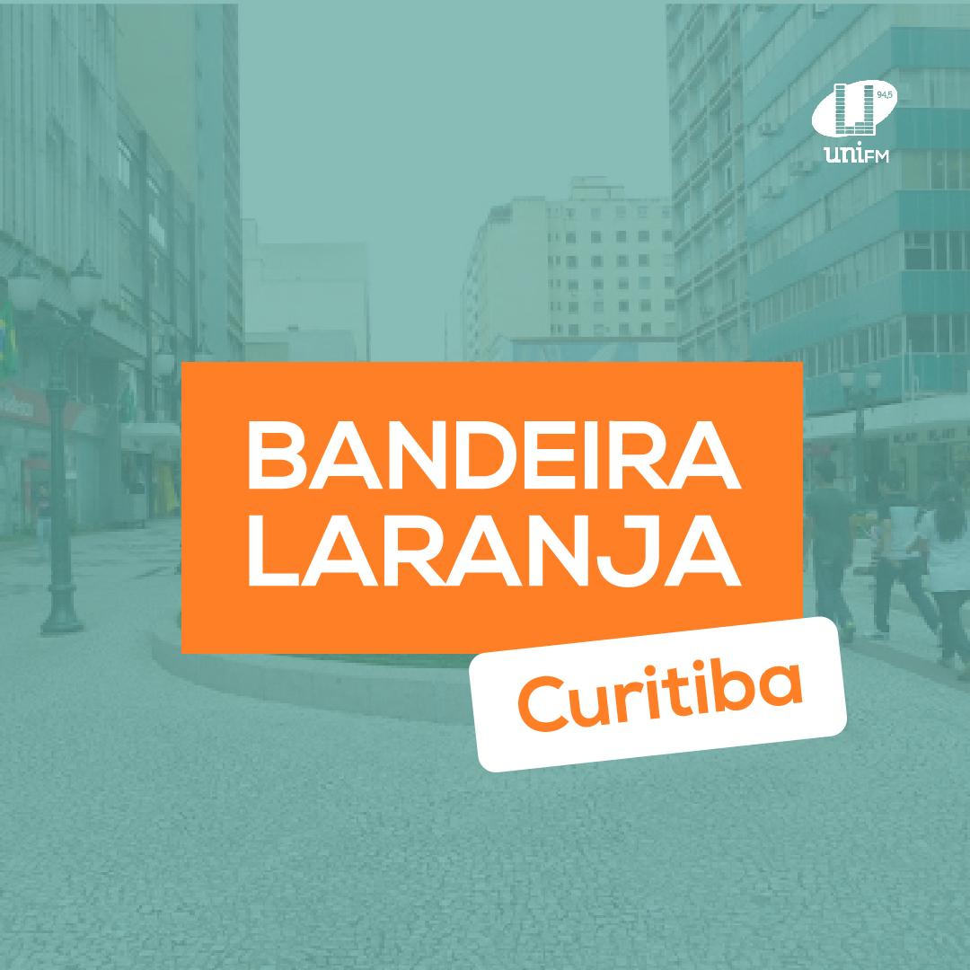 Curitiba volta para bandeira laranja